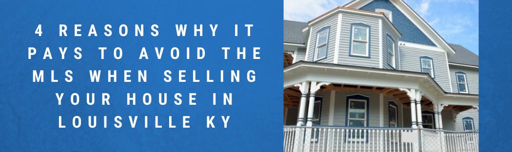 We buy houses in Louisville KY