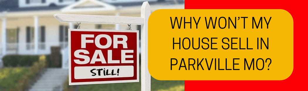 cash for homes in Parkville MO