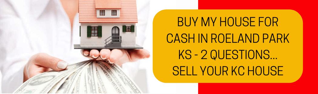 cash for homes in Roeland Park KS