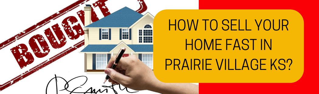 cash for homes in Prairie Village KS