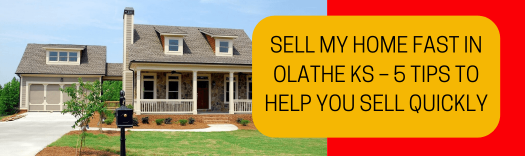 cash for homes in Olathe KS