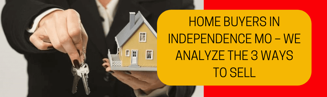 cash for homes in Independence MO