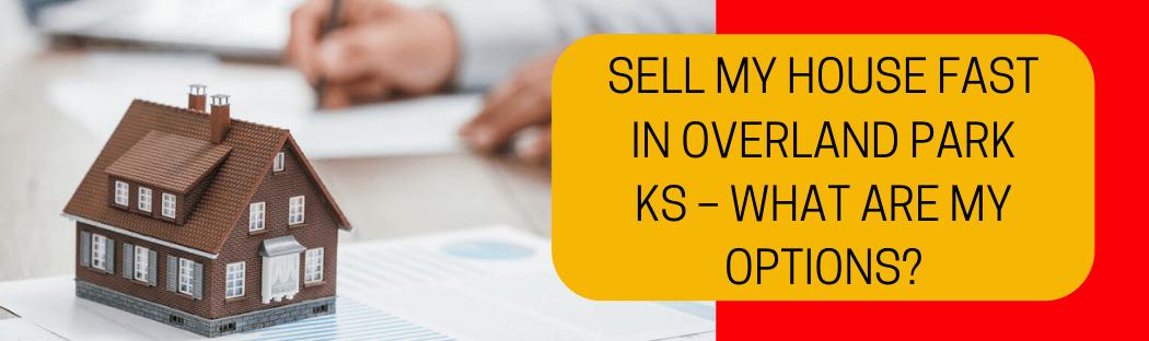 cash for homes in Overland Park KS
