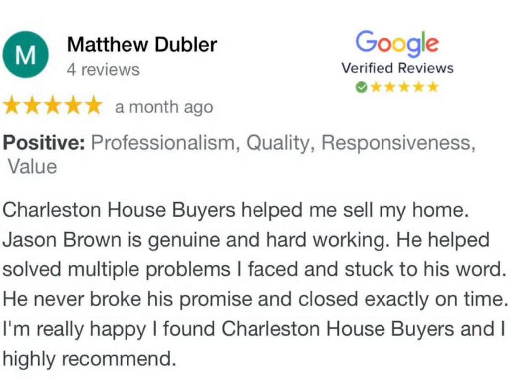 We Buy Houses in Charleston SC and have many 5 star reviews