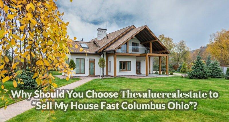 Sell My House Fast Columbus Ohio