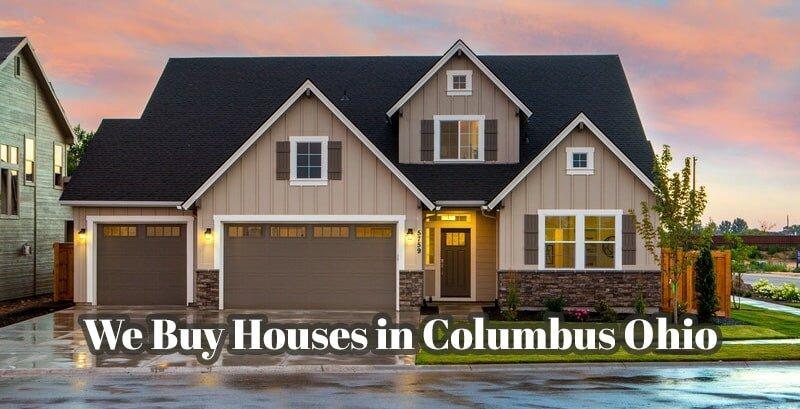 We Buy Houses in Columbus Ohio