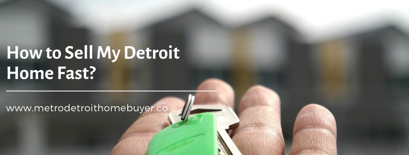 We buy properties in Detroit MI