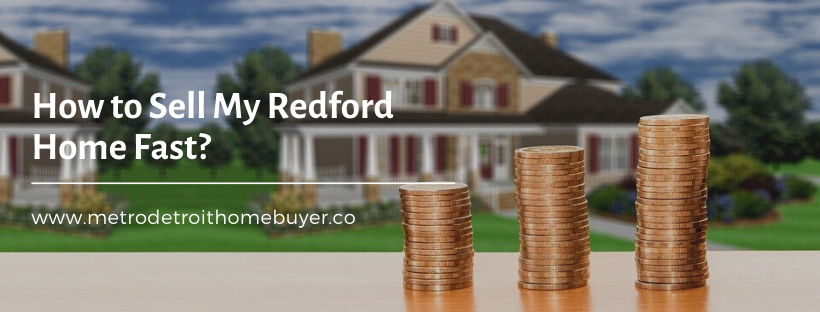 We buy properties in Redford MI