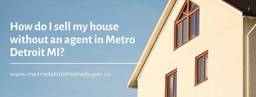 We buy properties in Metro Detroit MI