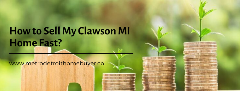 We buy properties in Clawson MI
