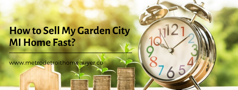 We buy properties in Garden City MI