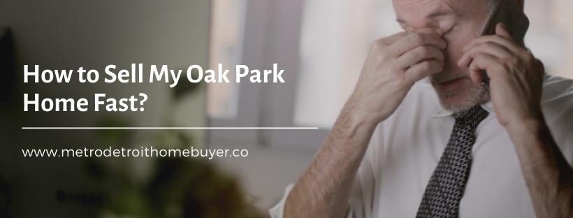 We buy properties in Oak Park MI
