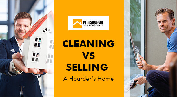 Cleaning Vs. Selling a Hoarder's Home