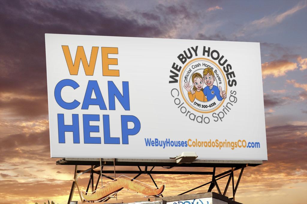 WeBuyHousesColoradoSpringsCO.com We Buy Houses Colorado Springs CO Billboard