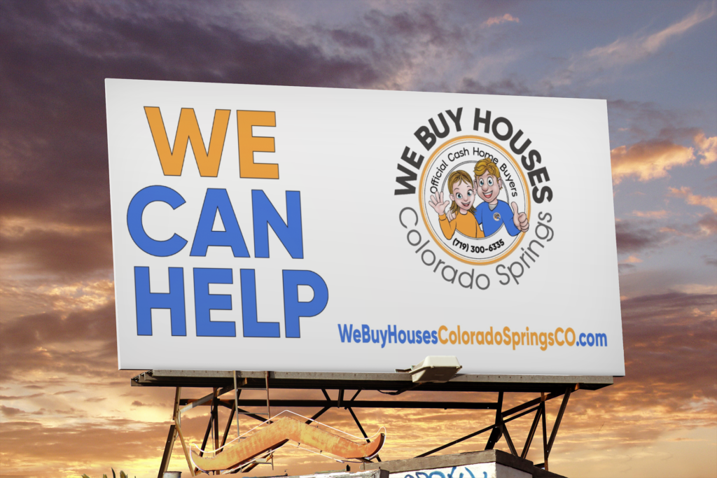 WeBuyHousesColoradoSpringsCO.com We Buy Houses Colorado Springs CO Billboard