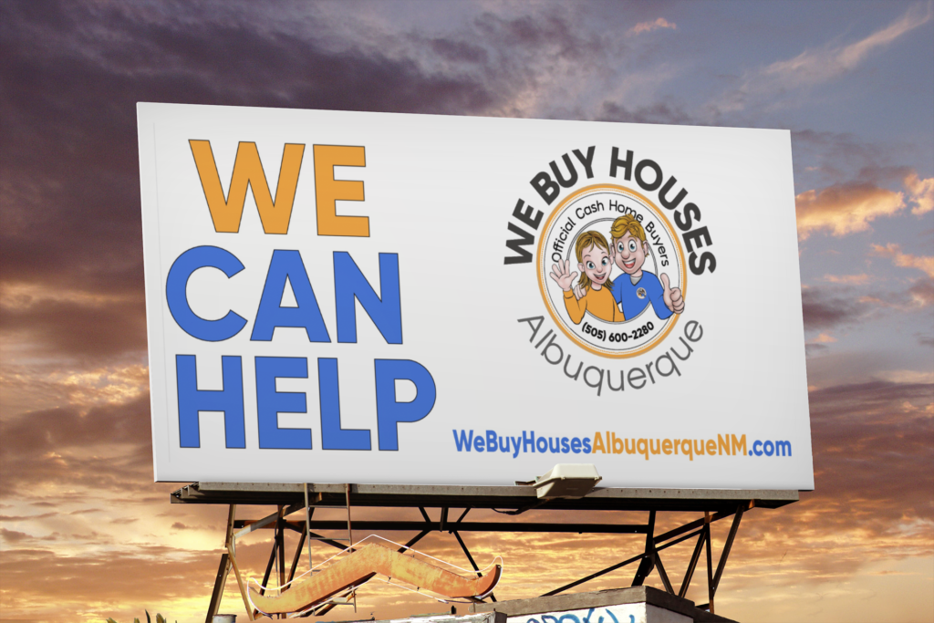 We Buy Houses Albuquerque™ Billboard