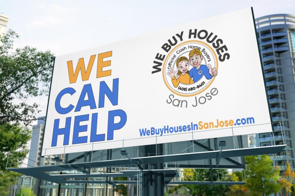 We Buy Houses San Jose Billboard Downtown