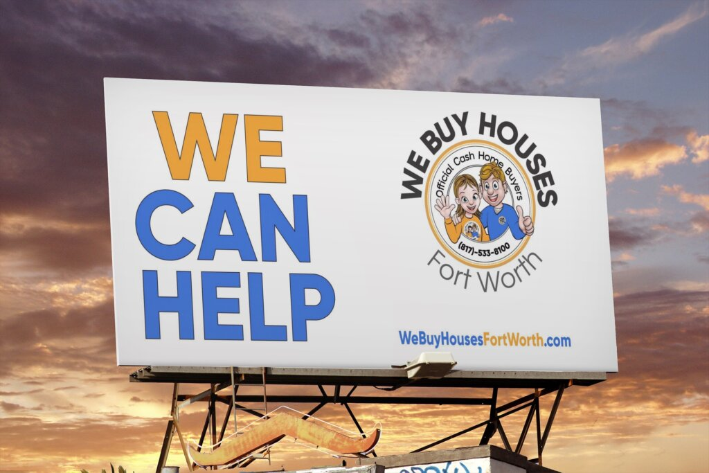 We Buy Houses Fort Worth | Billboard