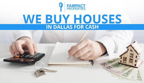 we buy houses in Dallas for cash.