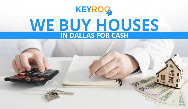 we buy houses in Dallas for cash
