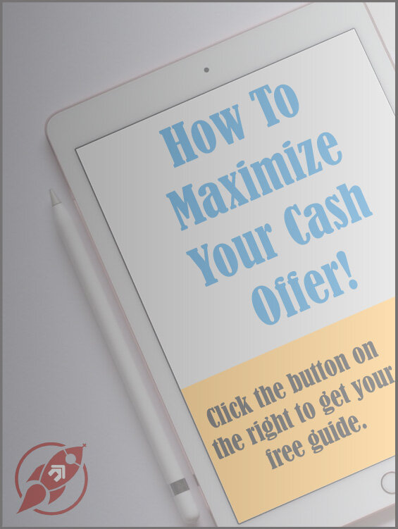 How To Maximize Your Cash Offer