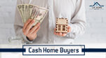 3 Reasons You Should Consider Selling Your House to Cash Home Buyers_151x83