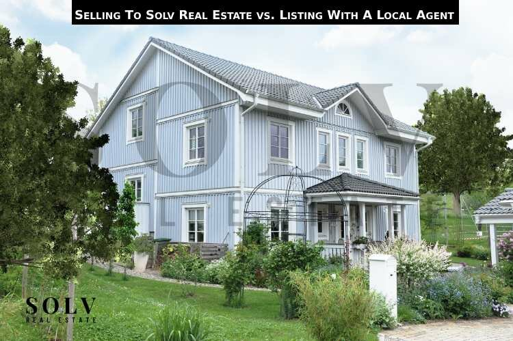 Selling To Solv Real Estate vs. Listing With A Local Agent
