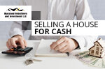 Selling a House for Cash