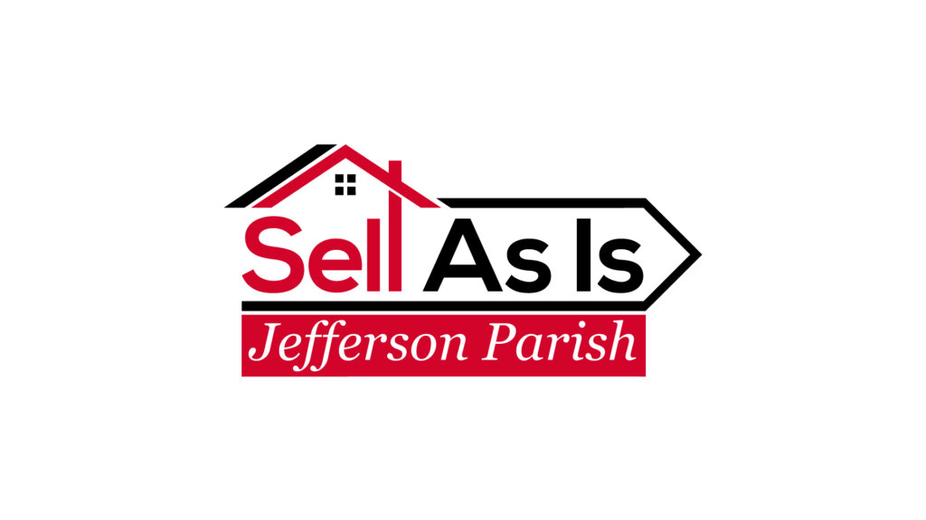Sell As Is Jefferson Parish