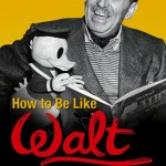 how_to_be_like_walt