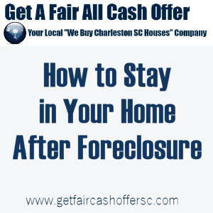 Stay In Home After Foreclosure