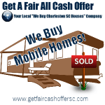 We Buy Mobile Homes in Charleston SC