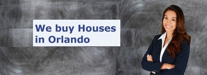 we buy houses in Orlando