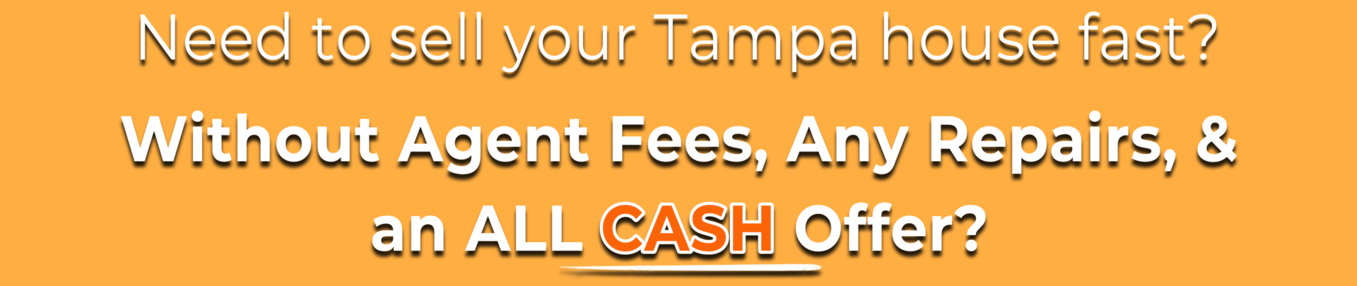 Sell My House Fast Tampa | We Buy Houses Tampa | Cash for Houses Tampa