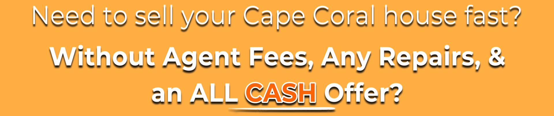 Sell My House Fast Cape Coral | We Buy Houses Cape Coral | Cash for Houses Cape Coral