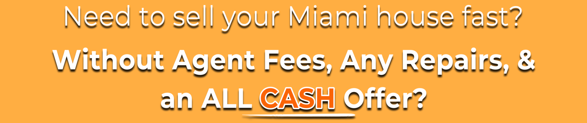 Sell My House Fast Miami | We Buy Houses Miami | Cash for Houses Miami