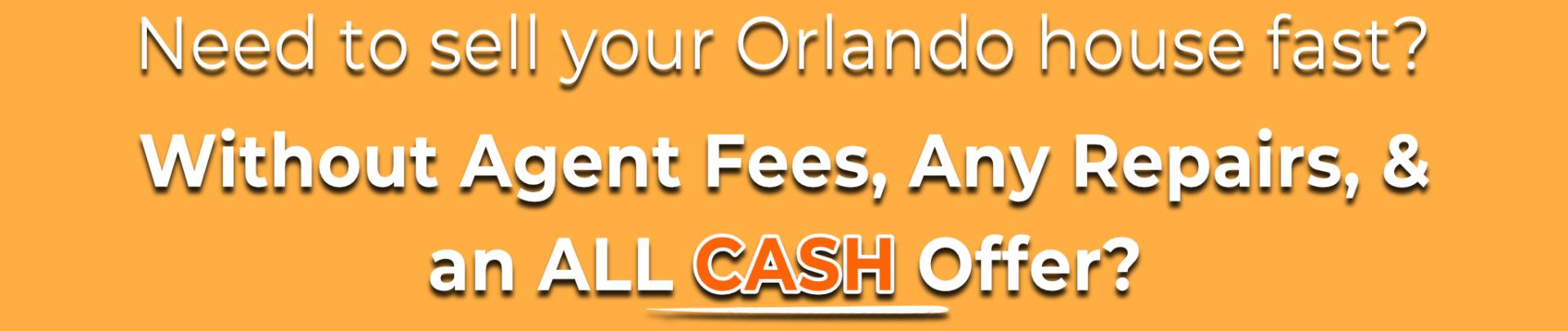 We Buy Houses Orlando   Sell My House Fast Orlando   Cash for Houses Orlando