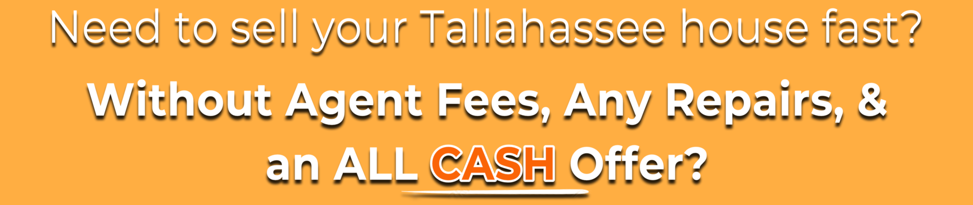 Sell My House Fast Tallahassee | We Buy Houses Tallahassee | Cash for Houses Tallahassee
