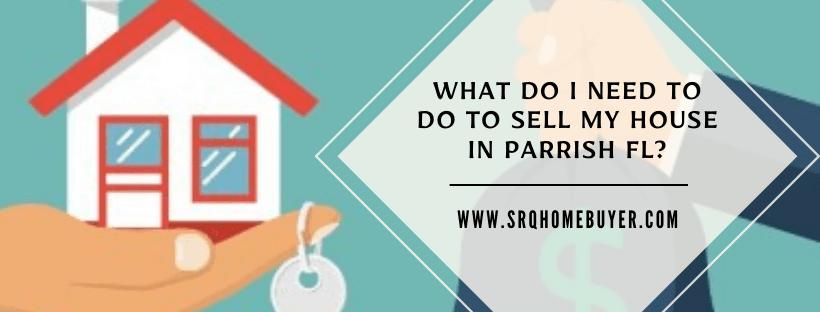 We buy houses in Parrish FL
