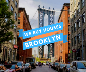 we buy houses Brooklyn