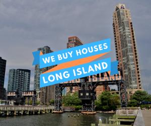 we buy houses long island new york