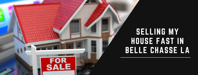 Sell your house in Belle Chasse LA