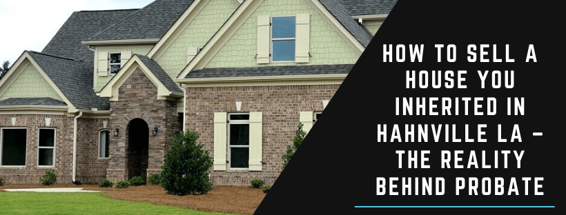 Cash for houses in Hahnville LA