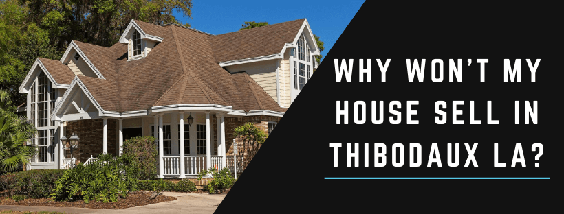Sell My Property in Thibodaux LA