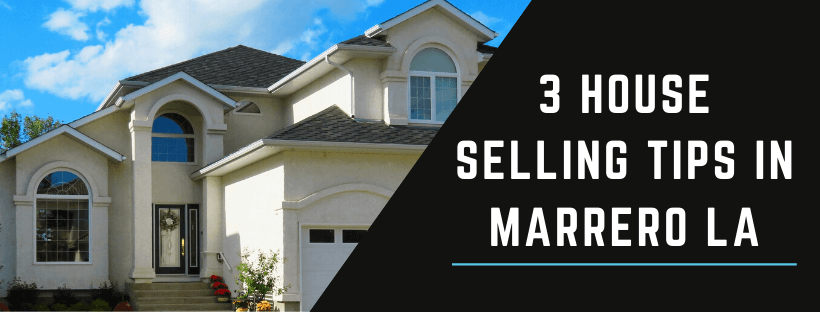 Sell My Property in Marrero LA