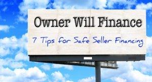 Seven Owner Financing Tips For Sellers