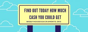 Sell Your Sacramento House As-Is