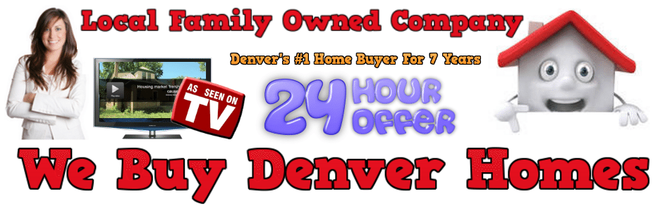 We Buy Houses Denver - We Buy Denver Homes Cash