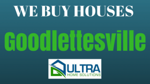 we buy houses Goodlettesville