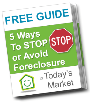 FREE REPORT:  5 Ways To Stop Foreclosure